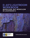 D65's Photoshop Lightroom Workbook Workflow not Workslow with Lightroom 4.0